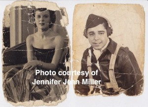 Jennifer Jean Miller's grandparents, and the tattered photos she treasures, which were in each of their wallets, as they were apart from one another during World War II.