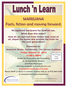 Legalized Marijuana in New Jersey Fact and Fiction. A Lunch 'n Learn event with the Center for Prevention and Counseling.
