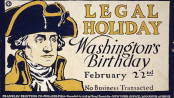 """No Business Transacted"" on Washington's Birthday was a message broadcasted, in this Edward Penfield Poster. Public domain image courtesy of Wikimedia Commons."