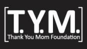 Thank You Mom Foundation TYM